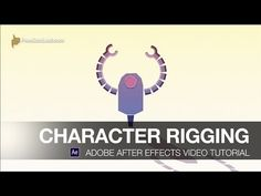 After Effects Video Tutorial: Character Rigging - YouTube