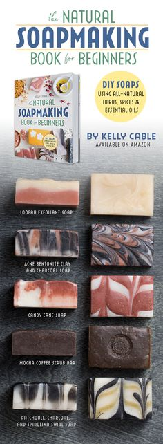 The Natural Soap Making Book for Beginners - over 55 DIY cold process soap recipes, natural organic herbal coloring and essential oil scents #soapmakingbusinessetsy