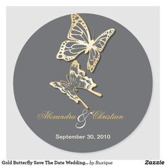 Gold Butterfly Save The Date Wedding Announcement Classic Round Sticker Butterfly Gold, Butterfly Design, Wedding Announcements, Text Color, Round Stickers, Custom Stickers, Save The Date, Activities For Kids, Wedding Invitations