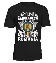 I May Live in Bangladesh But I Was Made in Romania #Romania