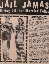 Slamma jamma jammies. I am emphasizing that no point is intended to be made here regarding the institution of marriage......been married over 40 years...I intend to stay that way!