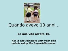 Fill in activity for Italian Imperfetto tense. Can be used as class activity or in groups.