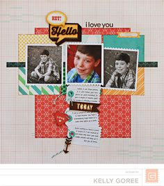 *Hello, I Love You* - Scrapbook.com  Many of us struggle with mixing lots of patterned papers, but Kelly Goree shows how awesome the results can be.