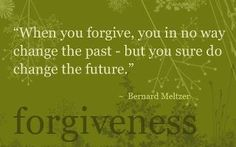 "‎""You will know that forgiveness has begun when you recall those who hurt you and feel the power to wish them well.""   ~Lewis B. Smedes"