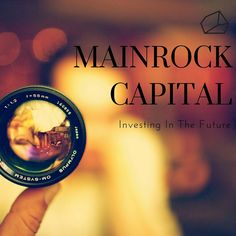 MainRock Capital. Investing In The Future Follow Like Share And Subscribe