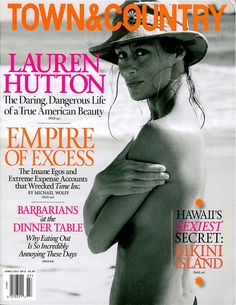 10 Sexy Summer Covers - Town & Country: T&C June/July 2013 Lauren Hutton, topless in Mexico. Photograph by Fred Seidman