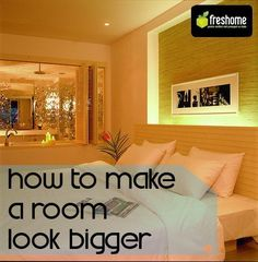 Make that small space look bigger with these tips...finally the info I've been looking for!