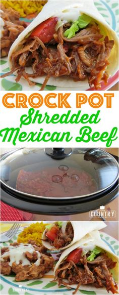 Crock Pot Mexican Shredded Beef recipe from The Country Cook(Mexican Recipes)