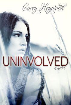 Uninvolved – Carey Heywood