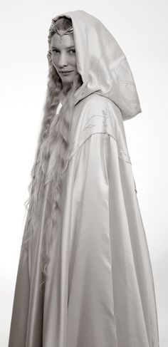 Galadriel - Cate Blanchet...one of the most beautiful women on earth