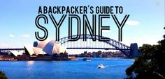 a backpackers travel guide to Sydney