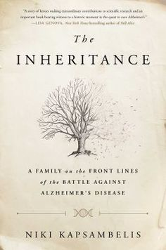 Cover image for The inheritance : a family on the front lines of the battle against Alzheimer's disease