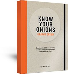 Know your onions graphic design book