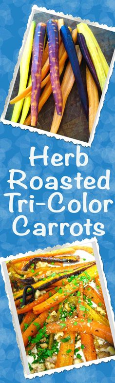 Herb Roasted Tri-Colored Carrots are easy to prepare and make a colorful and healthy side dish, lower in carbs than rice or potatoes. YUM!   delishable.net