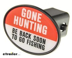 """If you enjoy recreation in the great outdoors, you need this protective, high-quality ABS plastic hitch cover. It says """"Gone Hunting/Be Back Soon to Go Fishing"""" in white and black letters on an orange and white background. Lifted Chevy Trucks, Gifts For Hunters, Black Letter, Hunting, Fishing, Abs, Outdoors, Plastic, Letters"""