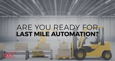 Robots are showing up in last mile delivery. As a result, shippers need to know a few things about last mile automation. Last Mile, Robots, Learning, Home Decor, Decoration Home, Room Decor, Robot, Studying, Teaching