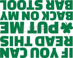 me you: Funny St. Patricks Day T-Shirt text - if you can read this put me back on my bar stool