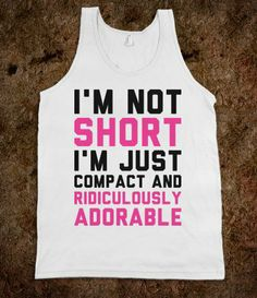Compact & Ridiculously Adorable - Text Tees - Skreened T-shirts, Organic Shirts, Hoodies, Kids Tees, Baby One-Pieces and Tote Bags
