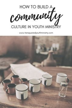 7 tips for helping your students connect and creating a community culture in your Youth Ministry when you're starting out or starting back. Tansquared Youth Ministry