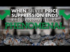 When Silver Price Suppression ends, returns will be Phenomenal - Gold Silver Council
