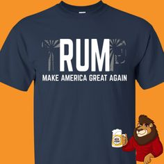 Beer Shirts, Cool Shirts, Trump Shirts, Beer Humor, Beer Lovers, America, Funny, How To Make, Mens Tops