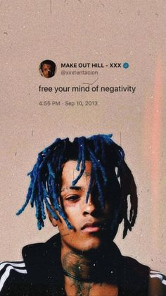 We should all try to free our minds of negativity cause there& a lot of negativity in th. We should all try to free our minds of negativity cause there's a lot of negativity in this world Rapper Wallpaper Iphone, Rap Wallpaper, Wallpaper Iphone Cute, Aesthetic Iphone Wallpaper, Wallpaper Quotes, Aesthetic Wallpapers, Xxxtentacion Quotes, Rapper Quotes, Rapper Art
