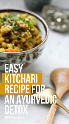 Easy Kitchari Recipe for an Ayurvedic Detox