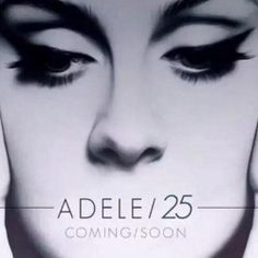 Adele 25 November 20th chulito! Don't forget lol