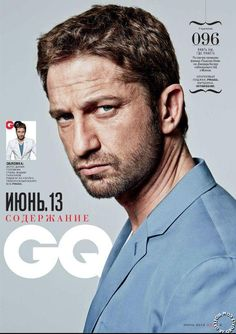 This man, I promise you, will be my husband. I promise. Gerard Butler, London Has Fallen, Gq Magazine, Magazine Covers, Scottish Actors, Its A Mans World, Hot Hunks, Celebs, Celebrities