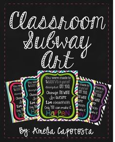 "Classrooms need color and fun! Here is a bright and colorful subway art quote ""You were made to: Believe in Yourself, accomplish any goal, change t. Chalkboard Classroom, Classroom Quotes, Classroom Posters, Classroom Design, Teacher Quotes, Music Classroom, School Classroom, Classroom Themes, School Fun"