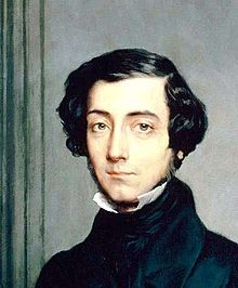 Alexis-Charles-Henri Clérel de Tocqueville (1805 – 16 April 1859) was a French political thinker and historian best known for his works Democracy in America and The Old Regime and the Revolution (1856). In both of these. Democracy in America was published after Tocqueville's travels in the United States, Revolution was to continue the process of modernizing and centralizing the French state which had begun under King Louis XIV.