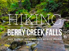 Hiking to Berry Creek Falls in Big Basin Redwoods State Park