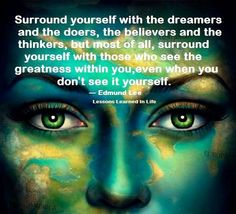 Who are you surrounding yourself with?