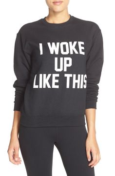 "Loving this cozy sweatshirt that says ""I woke up like this."" Anything Beyoncé is good"