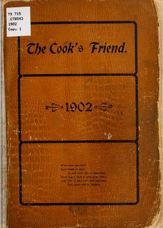"""The Cook's Friend"" By Cosmos Society Of The M E Church (1902) Published By News Print"
