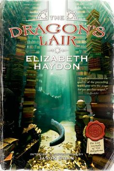 The Dragon's Lair (The Lost Journals of Ven Polypheme #3) by Elizabeth Haydon