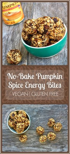 No-Bake Pumpkin Spice Energy Bites (aka Fall Balls!)   Vegan & Gluten Free