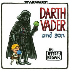 New children's book about life if Darth Vader had been a good guy.
