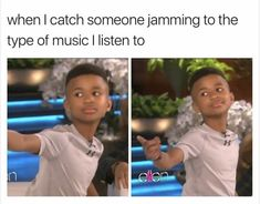 Funny meme about someone jamming to the type of music you like.