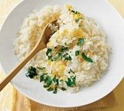 Creamy Parmesan Risotto- I made this tonight and it turned out great! Add a dollop or two of sour cream too. Delicious with grilled shrimp and/or steak.