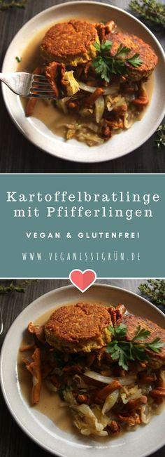 Leckere Kartoffelbratlinge mit Pfifferlingen und Spitzkohl. Das Rezept ist vegan und glutenfrei.