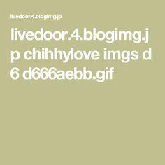 livedoor.4.blogimg.jp chihhylove imgs d 6 d666aebb.gif