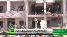 """Netanyahu califica la operación en Gaza como """"justificada"""" y """"proporcional"""""""