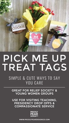 Simple & Cute Ways to Say You Care - Relief Society & Young Women Pick Me Up Treat Tags - Prickly Pear Design Co. Relief Society Gifts, Relief Society Handouts, Relief Society Activities, Young Women Handouts, Young Women Lessons, Young Women Activities, Summer Activities, Family Activities, Primary Activities