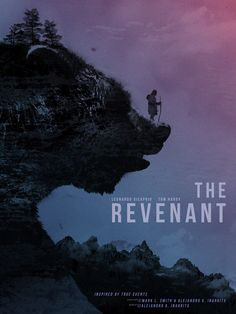 The Revenant - American Cynic - Home of the Alternative Movie Poster -AMP- Classic Movie Posters, Movie Poster Art, Leonardo Dicaprio Tom Hardy, The Revenant Movie, Minimal Poster, Alternative Movie Posters, Cinema Posters, Western Movies, Romantic Movies