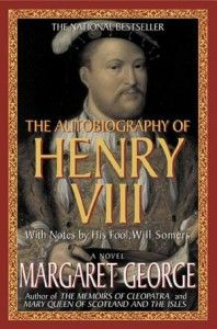 #52 ~ The Autobiography of Henry VIII