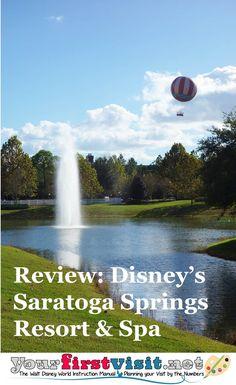 Overview: Disney's Saratoga Springs Resort & Spa for First Time Visitors Saratoga Springs Disney, Saratoga Springs Resort, Springs Resort And Spa, Disney Springs, Disney Vacation Club, Walt Disney World Vacations, Disney World Resorts, Disney Travel, Disney Parks
