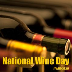 National Wine Day - May 25, 2017
