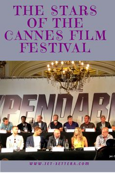 Read about the Stars of the Cannes Film Festival with the Expendables 3 Cast…