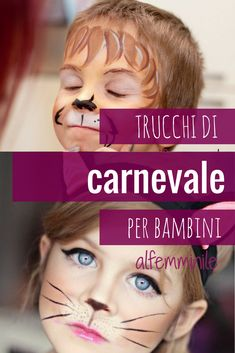 La fantasia è inesauribile quando si tratta del trucco di Carnevale per bambini! Date un'occhiata a queste idee!